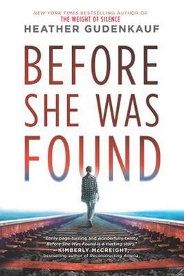 Before She Was Found by Heather Gudenkauf