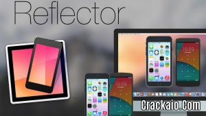 Reflector 3 2 0 Crack With Serial Key 20-19 Free Download