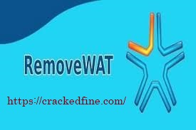 RemoveWAT 2.2.6 Activator + Crack Full Download for Windows 7, 8, 8.1 & 10