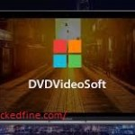 DVDVideoSoft Crack & Premium Key 2020 Free Download