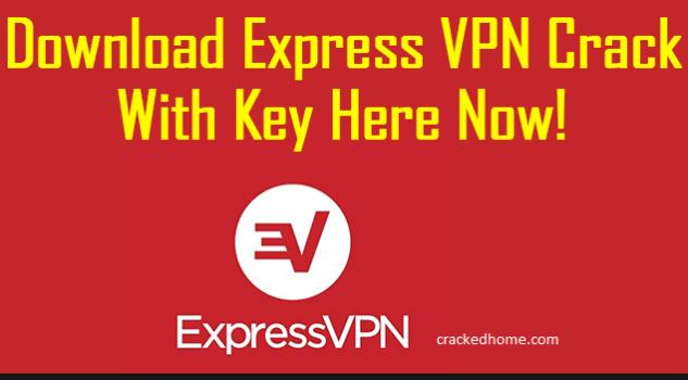 Express VPN Cracked full