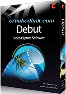 Debut Video Capture 7.05 Crack Plus Registration Code 2021 Free