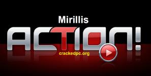 mirillis action 2022 crack