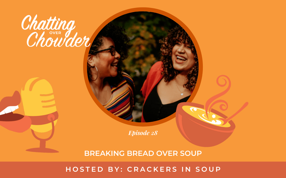 Breaking Bread Over Soup