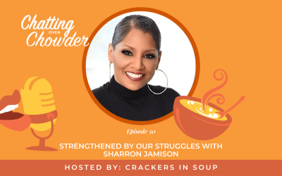 Strengthened by Our Struggles with SharRon Jamison