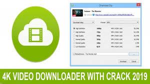 4K Video Downloader 4.8.0.2852 Crack With License Key Free Download 2019