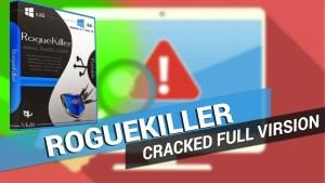 RogueKiller 12.1 Premium Key Plus Portable 2018 Download