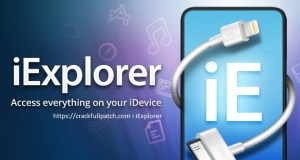 iExplorer 4.2.4 Registration Code plus Keygen With Full Crack Latest Free Download