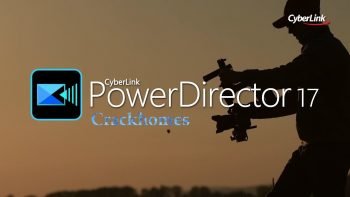 Cyberlink PowerDirector 17 Crack + Keygen Free Download [All Edition]