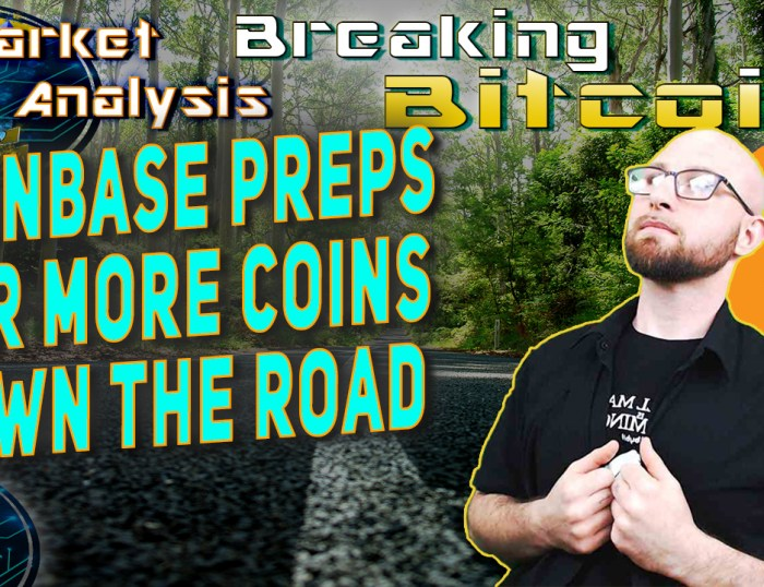 text coinbase preps for more coins down the road next to justin holding side of button up shirt looking up prospectively with background graphic low to ground of road with middle line stripe looking far into distance and bitcoin logo
