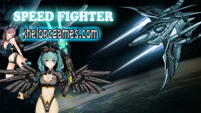 SpeedFighter PLAZA 2020 Pc Game Full Version Free Download