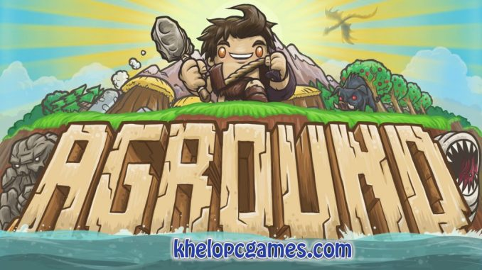 Aground Highly Compressed 2020 Pc Game Full Setup Free Download