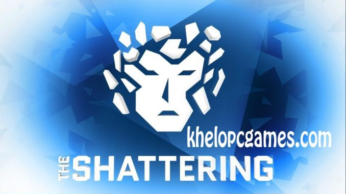 The Shattering Highly Compressed 2020 Pc Game Free Download