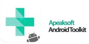 Apeaksoft Android Toolkit incl Patch
