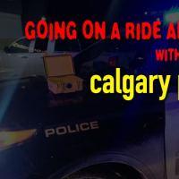 Calgary Police Ridealong