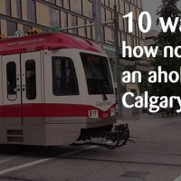 10 ways how not to be an asshole on Calgary Transit