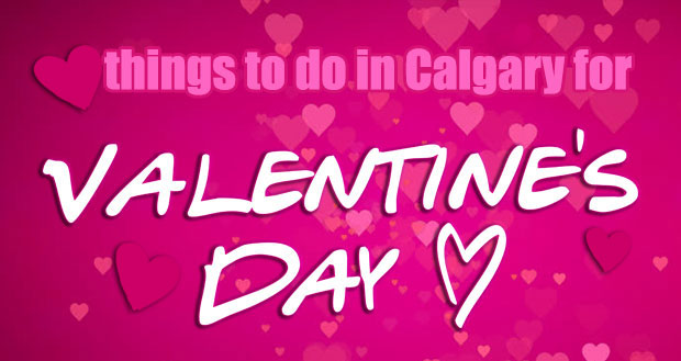 Valentines Day Calgary