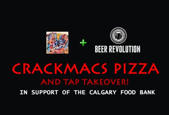 Crackmacs Pizza and Tap Takeover at Beer Revolution (ENDED)