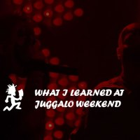 What I learned at Juggalo Weekend in Calgary