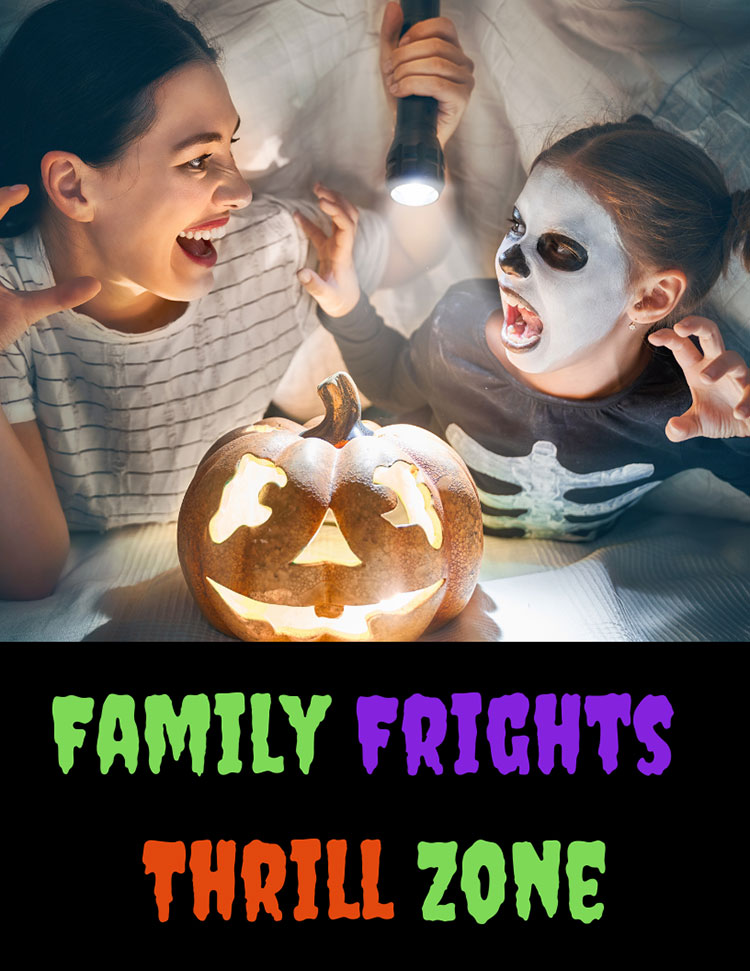 Family Frights Thrill Zone