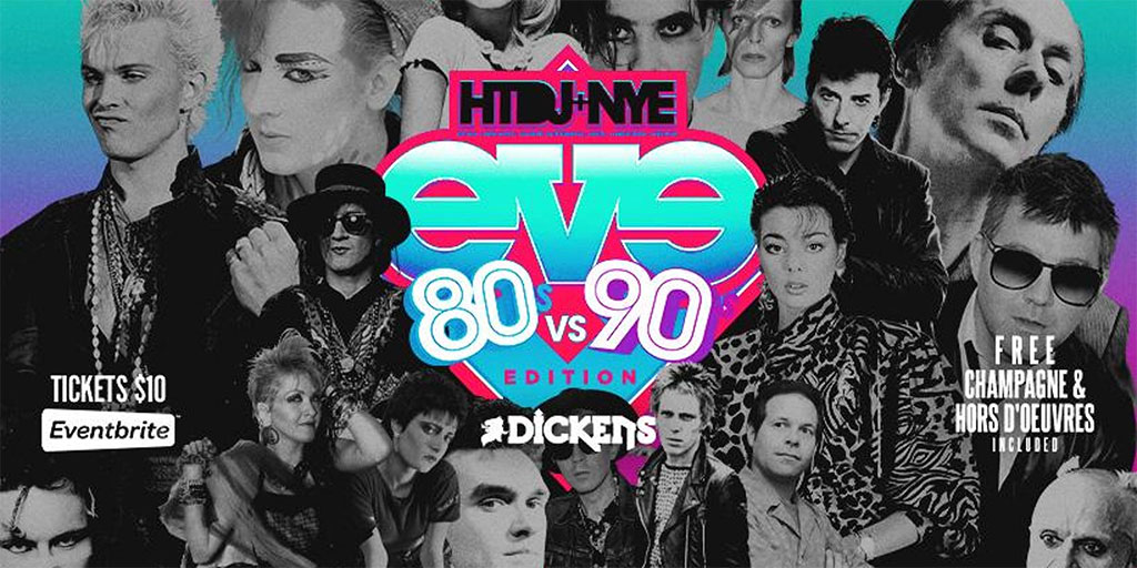 Things To do in Calgary for New Years Eve 2020 Dickens Hang The DJ 80s vs 90s