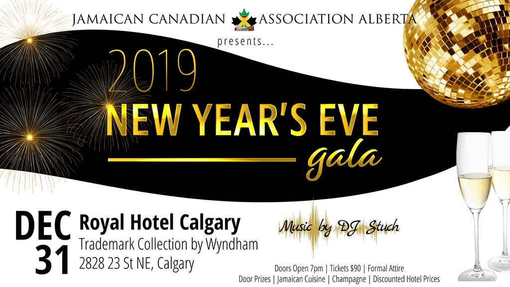 Things To do in Calgary for New Years Eve 2020 Jamaican Canadian Association Royal Hotel