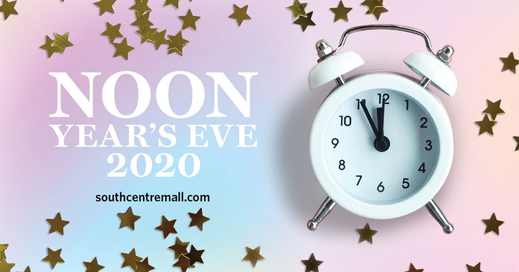 Things To do in Calgary for New Years Eve 2020 Noon Years Eve Southcentre Mall