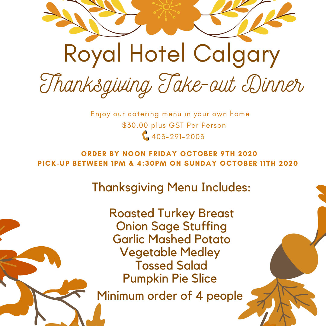 Royal Hotel Calgary Thanksgiving Dinner 2020 take-out curbside pickup only