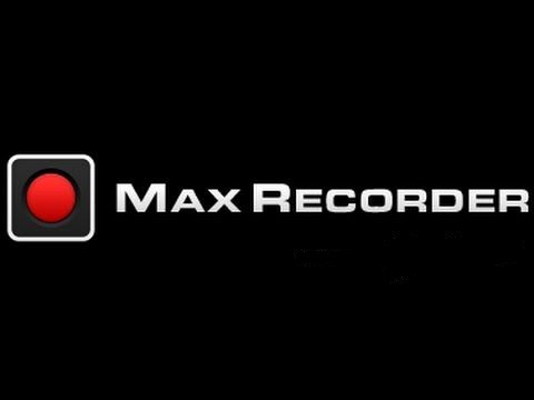 Max Recorder 2.8.0.0 Crack