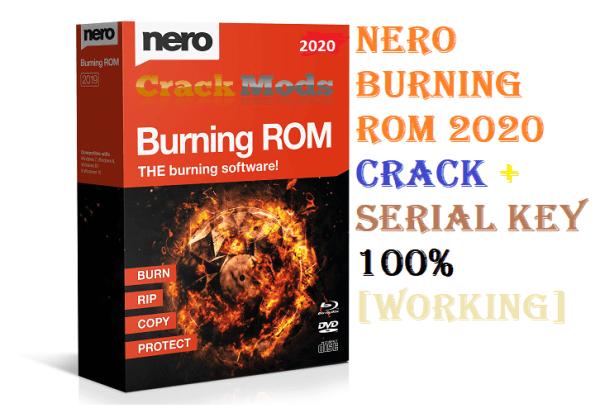 Nero Burning ROM 2020 Crack + Serial Key 100% [Working]