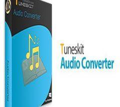 TunesKit Audio Converter Crack + v3.3.0.48 Serial Number Letest Version
