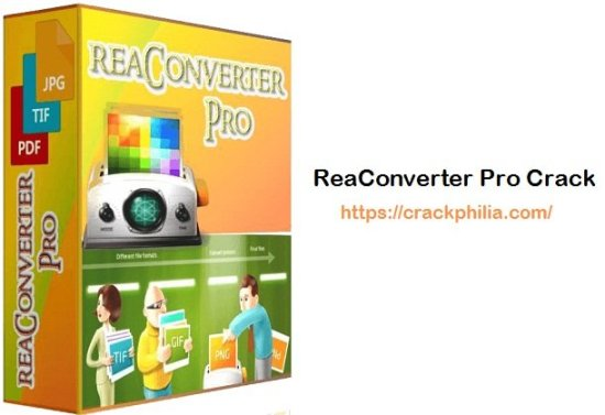 ReaConverter Pro 7.672 Crack With Activation Key Free Download