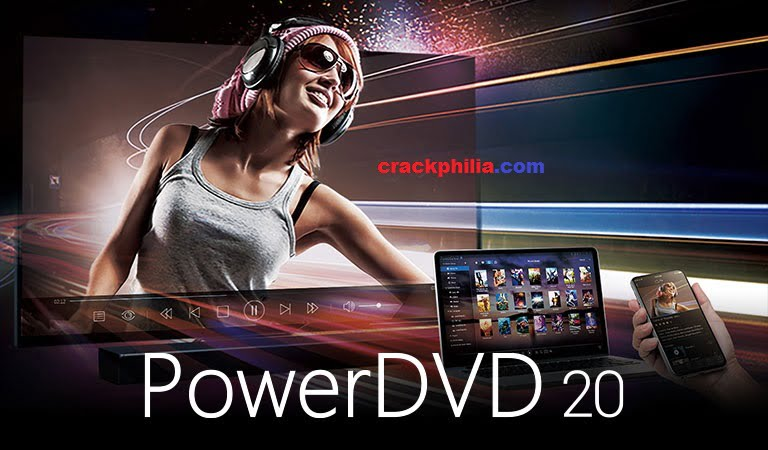 Cyberlink PowerDVD 20.1 Crack With Activation Code Free Download