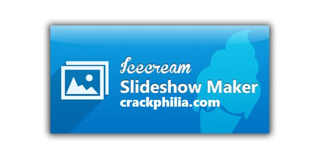 Icecream Slideshow Maker 4.05 Crack Full Version Download 2021