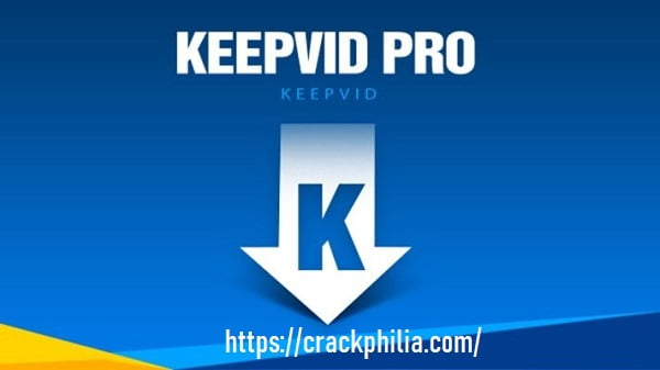 KeepVid Pro 7.3.0 Crack With Registration Key Free Download