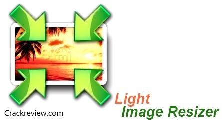 Light Image Resizer 6.0.1 Crack + Serial Key Full Download