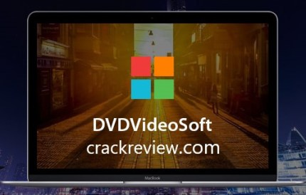 DVDVideoSoft Crack + Premium Key 2020 Free Download