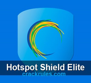 Hotspot Shield VPN 8 4 5 Crack + License Key For {Windows 7,8,10} 2019