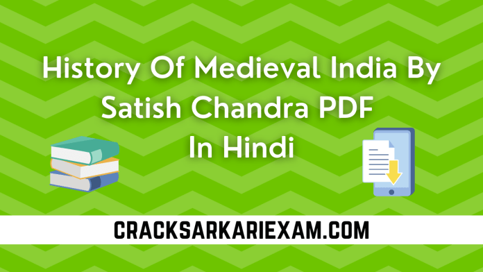 History Of Medieval India By Satish Chandra PDF In Hindi