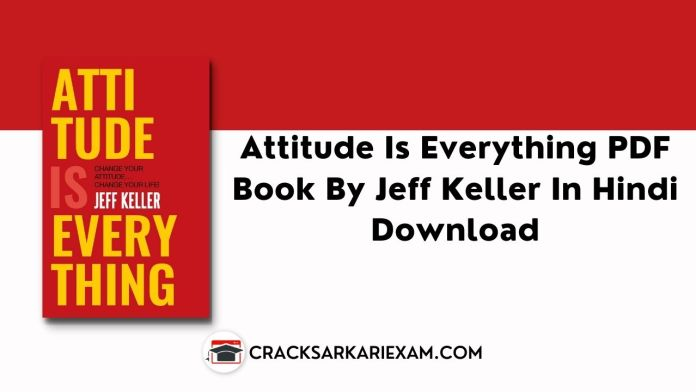 Attitude Is Everything PDF Book By Jeff Keller In Hindi Download