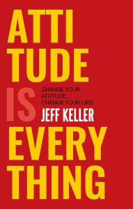Attitude Is Everything PDF Book