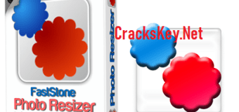 FastStone Photo Resizer 3.9 Crack With Serial Key Free Download