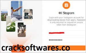 4K Stogram 3.1.1 Crack With License Key Latest 2021