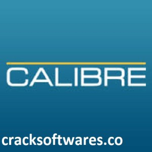 Calibre 5.6.0 Full Version Crack Free Download For PC Latest 2021