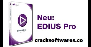 Grass Valley Edius Pro 9.55 Crack Free Download Latest 2021