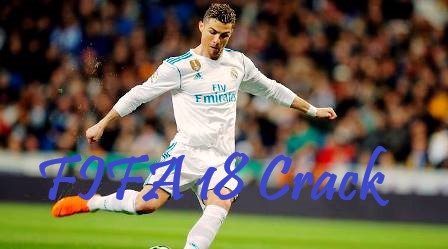 FIFA 18 Crack CPY for PC Torrent Free Download 2019