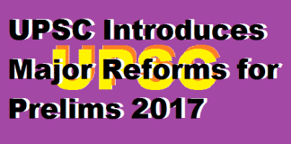 upsc-introduces-major-reforms-for-prelims-2017