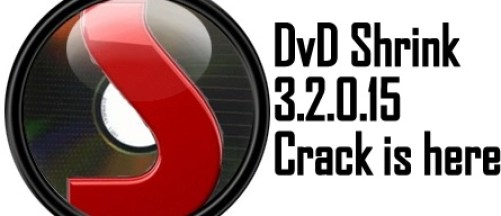 DVD Shrink 3.2.0.15 Crack For Windows 7 Full Free Download