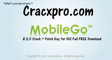 Wondershare MobileGo 8.2.0 Crack + Registration Code FREE Download