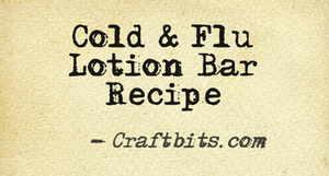 Cold & Flu Lotion Bar